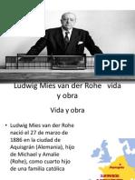 Ludwig Mies Van Der Rohe Vida y Obra