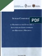 Sumar Comparativ Al Raportului de Evaluare a Instantelor Judecatoresti