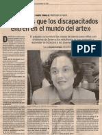 Queremos que los discapacitados entren en el mundo del arte. El Norte de Castilla. Noviembre 2001