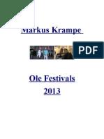 Markus Krampe Ole Festivals 2013