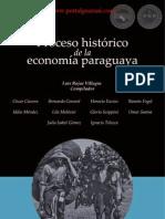 PROCESO HISTÓRICO DE LA ECONOMÍA PARAGUAYA - LUIS ROJAS VILLAGRA - PORTALGUARANI