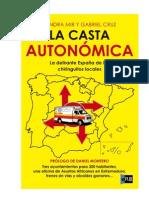 La-casta-autonómica-2012_España_Mir y Cruz