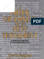 A Greek Grammar of the New Testament a Workbook Approach to Intermediate Grammar