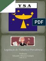 Aula 1 - Legislação do Trabalho e Previdência