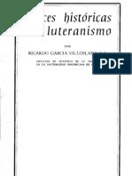 Raíces Históricas Del Luteranismo - García Villoslada - BAC - (OCR)