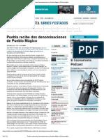 30-10-12 El Economista - Puebla recibe dos denominaciones de Pueblo Mágico
