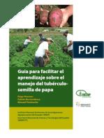 Guía para facilitar el aprendizaje sobre el manejo del tubérculo-semilla de papa