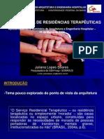 A ARQUITETURA DE RESIDÊNCIAS TERAPÊUTICAS
