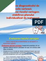 Stabil Risc Cariogen