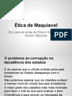 Ética de Maquiavel- apontamentos