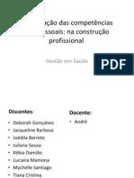 As utilização das competências interpessoais na construção profissional