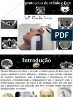 Aula 2 Protocolos de Cranio e Face Prof Claudio Souza