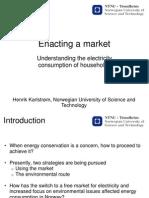 Enacting a market