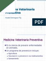 PROFA. K. DOMINGUEZ AVET 110 14. Medicina Veterinaria Preventiva.ppt