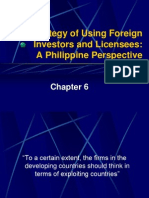 The Strategy of Using Foreign Investors and Licensees