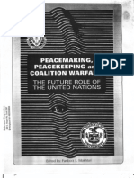 Peacekeeping,Peacemaking and Colation Warfare-The Future Role of the United Nations
