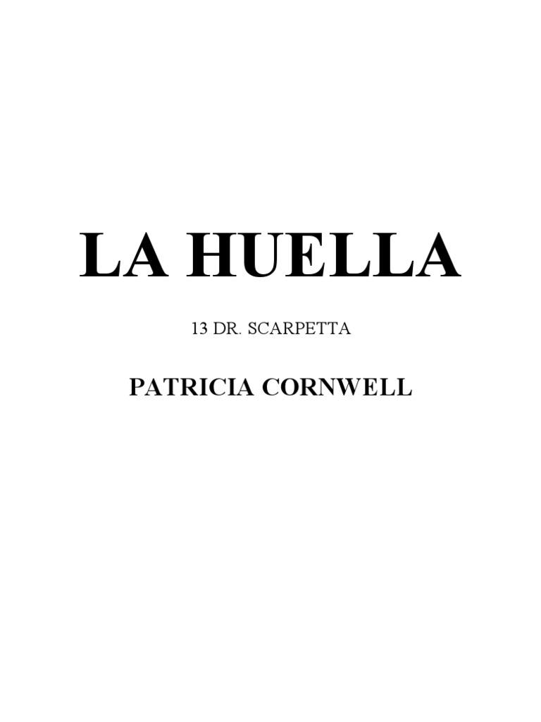 Cornwell Patricia - S13 - La Huella