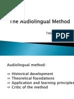 The Audiolingual Method