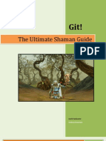 Shaman Ultimate Guide