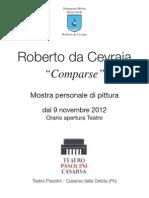 Mostra Roberto da Cevraia