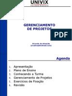Unidade 01 - Aula 01 - Fundamentos de Gerenciamento de Projetos