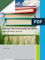 44-Manual-de-Prevencao-do-Stress-Modelos-e-Boas-Praticas-–-Versao-Curta-Manual-de-Prevencao-do-Stress-Modelos-e-Boas-Praticas-–-Versao-Curta-Outubro-│-20