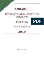 ANUARUL FEDERATIEI ORGANIZATIILOR ORTODOXE PRO-VITA DIN ROMANIA 2010