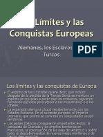 Los límites y las Conquistas Europeas