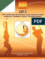 2012 HNBA Tennis & Golf Tournament