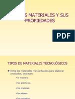 Tipos y Propiedades de Los Materiales