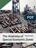 The Anatomy of Special Economic Zones