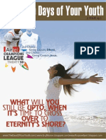 Issue 23 - What Will You Be Still Doing When It's Time To Go? / Bible Lessons on topics such as porn-watching, etc, from Football World Cup 2010 - The Days Mag of Duke