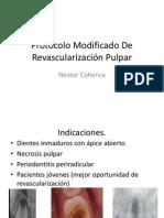 Protocolo Modificado De Revascularización Pulpar