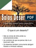 Apresentação solos deserticos
