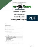 Baigent, M. & Leigh, R. & Lincoln, H. - El Enigma Sagrado