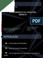 TRABALHO DE ANTROPOLOGIA O BIOMÉDICO NA VISÃO DO MÉDICO
