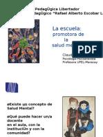 La Escuela Promotora de La Salud Mental, (UPELMaracay)