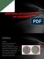 Historia de La Moneda en Colombia 312