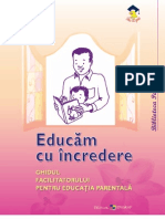 Educam Cu Incredere. Ghidul Facilitorului Pentru Educatia Parentala