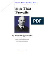 Smith Wigglesworth Faith That Prevails