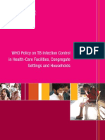 WHO Policy on TB Infection Control in Health-care Facilities 2009