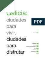 Galicia - Spain - Ciudades Para Disfrutar