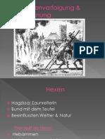 Die Hexenverfolgung & Verbrennung