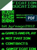 Gamification of Education NAGC 2012