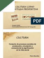 La Cultura Como Estrategia Preventiva