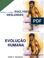 EVOLUÇÃO HUMANA !!!