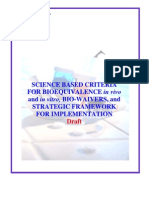 Science Based Criteria BE IVIV Bio Waivers and STrategic Framework