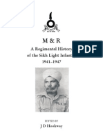 A Regimental History of the Sikh Light Infantry 1941-1947