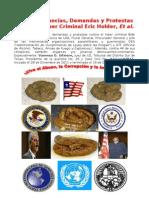 Reitero Denuncias, Demandas y Protestas Contra El Hiper Criminal Eric Holder, Et Al.
