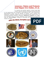 Reiterate Denounces, Claims and Protes Against Criminal Hiper Eric Holder, Et Al.